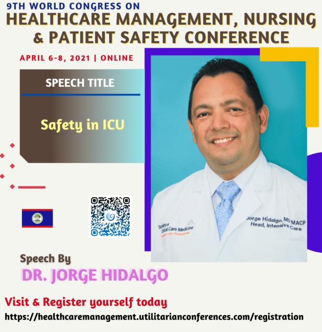 Dr. Jorge Hidalgo_2-Healthcare Management, Nursing and Patient Safety Conference April 6-8, 2021