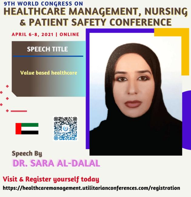 Dr. Sara Al-Dalal-Healthcare Management, Nursing and Patient Safety Conference April 6-8, 2021