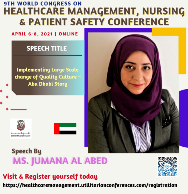 Ms. Jumana Al Abed-Healthcare Management, Nursing and Patient Safety Conference April 6-8, 2021