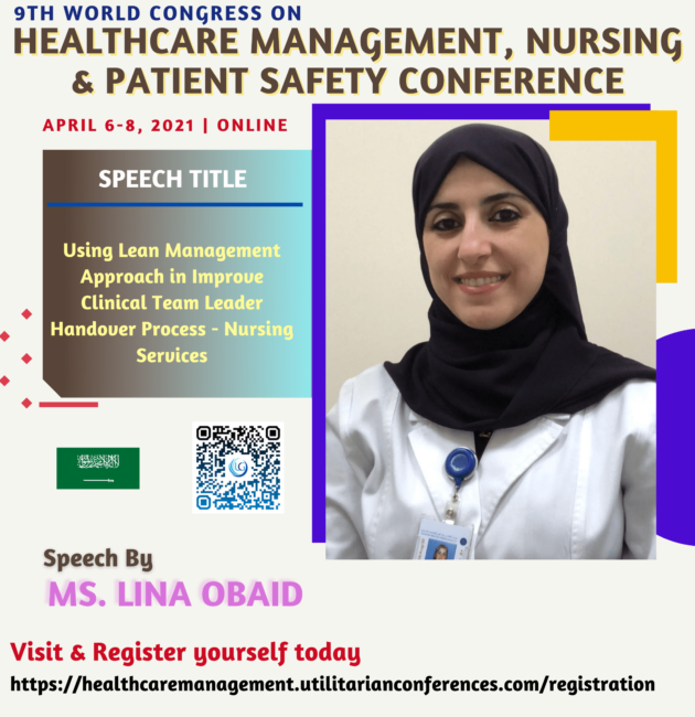Ms. Lina Obaid-Healthcare Management, Nursing and Patient Safety Conference April 6-8, 2021